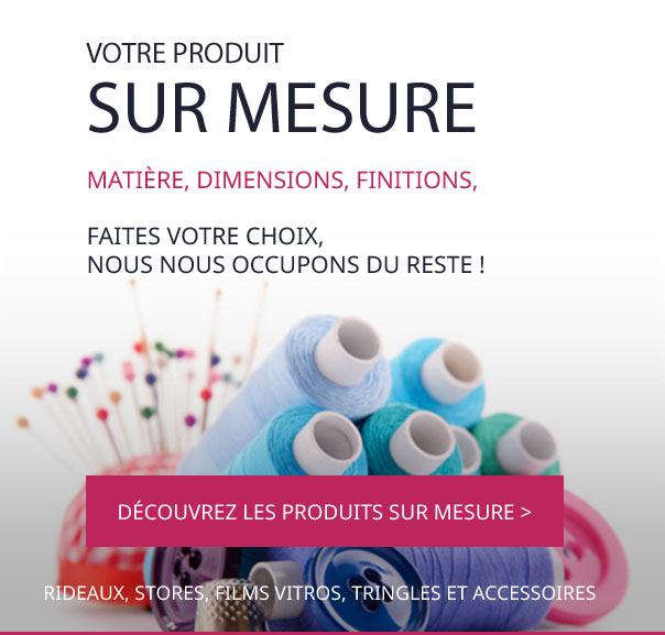 Votre produit sur mesure